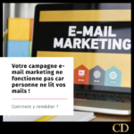 Votre campagne e-mail marketing ne fonctionne pas car personne ne lit vos mails (Comment y remédier pour 2020? )