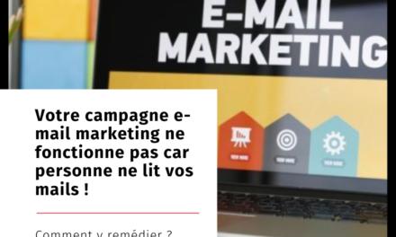 Votre campagne email marketing ne fonctionne pas car personne ne lit vos mails (Comment y remédier pour 2020? )