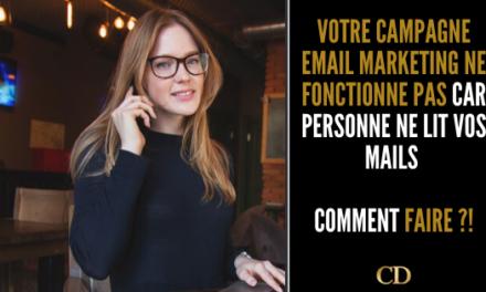 Votre campagne email marketing ne fonctionne pas car personne ne lit vos mails (Comment y remédier pour 2021? )