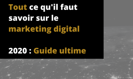 Qu'est ce que le Marketing digital ? (Guide ultime 2020)