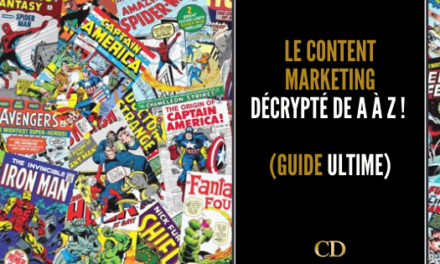 Le content marketing décrypté de A à Z ! (Guide ultime 2021)