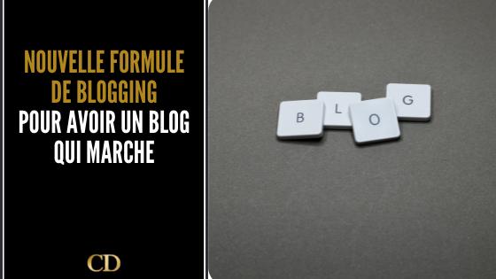 La Nouvelle formule de blogging